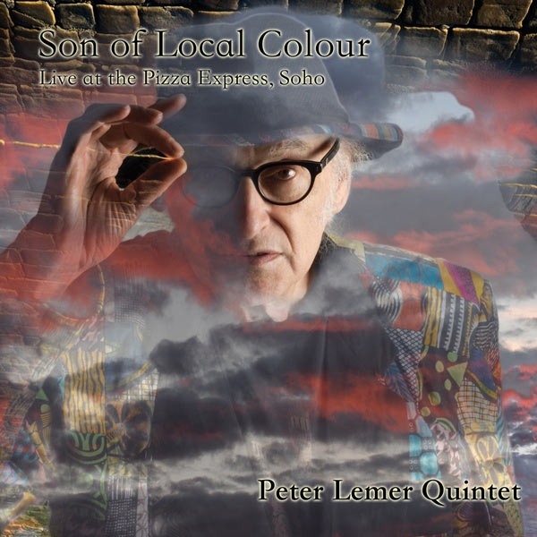 Son of Local Colour: Live at the Pizza Express, Soho