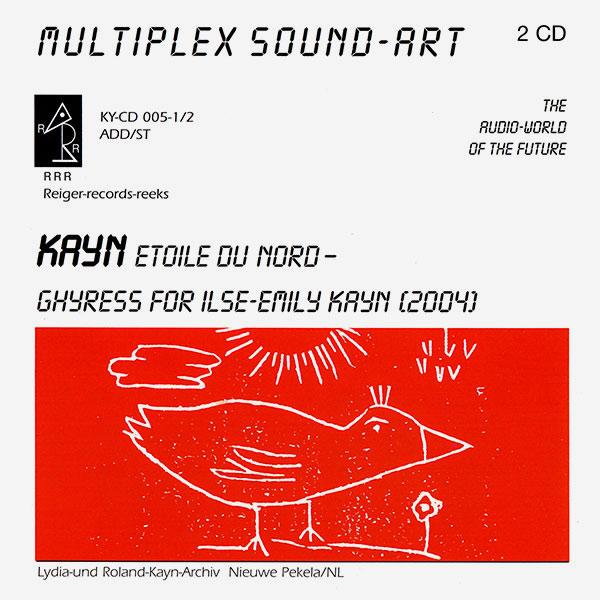 ETOILE DU NORD / GHYRESS FüR ILSE-EMILY KAYN (2CD)