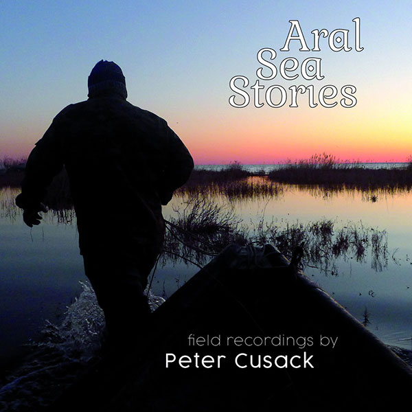 ARAL SEA STORIES (LP)