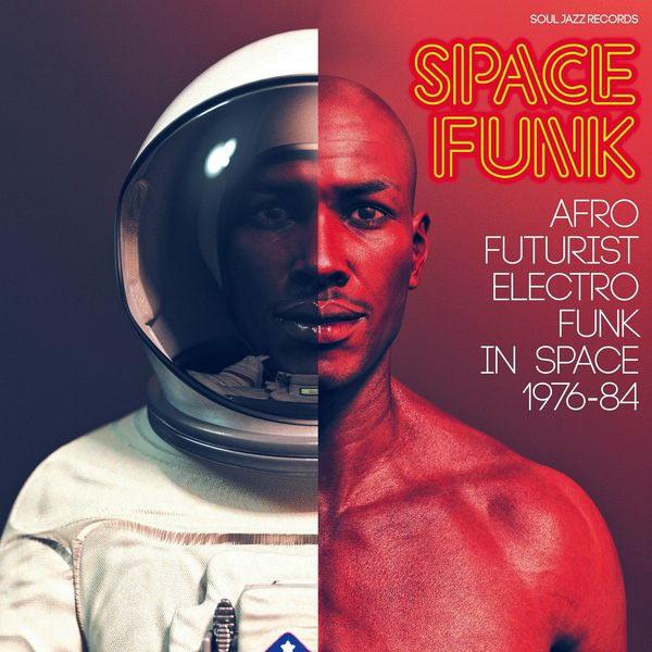 SPACE FUNK: AFRO-FUTURIST ELECTRO FUNK IN SPACE 1976-84 (2LP)