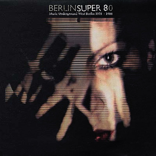 BERLIN SUPER 80 (2LP)