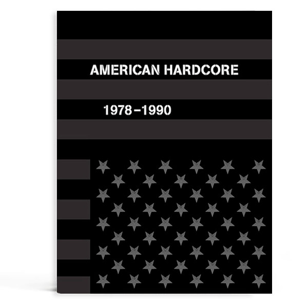 AMERICAN HARDCORE, 1978-1990  (BOOK + 7