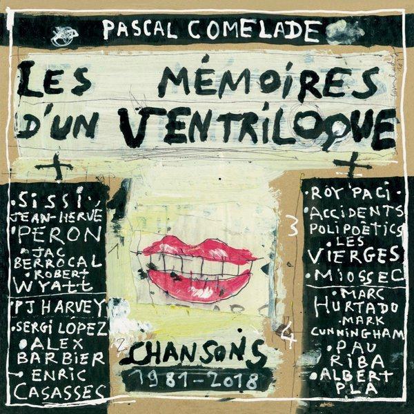 LES MéMOIRES D'UN VENTRILOQUE (CHANSONS 1981-2018) 2X10