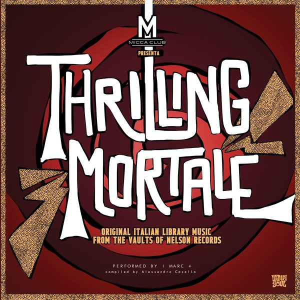 i marc 4 - Thrilling Mortale (LP)