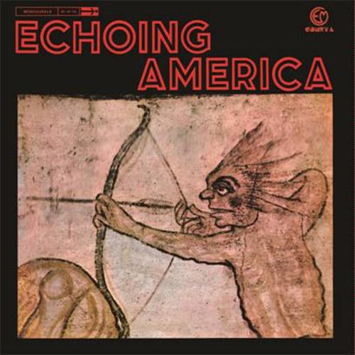 ECHOING AMERICA (LP, CLEAR VINYL)