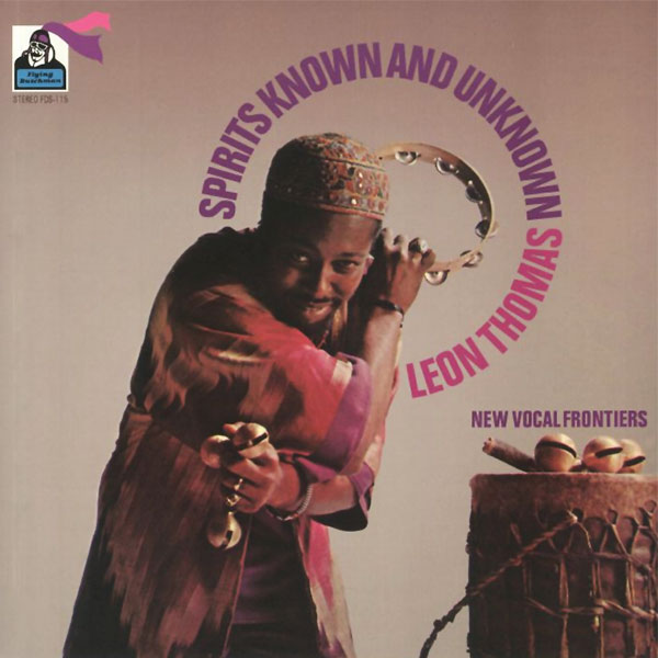 leon thomas - Spirits Known and Unknown (LP)