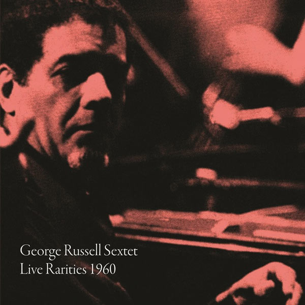 george russell  - Live Rarities 1960 (LP)