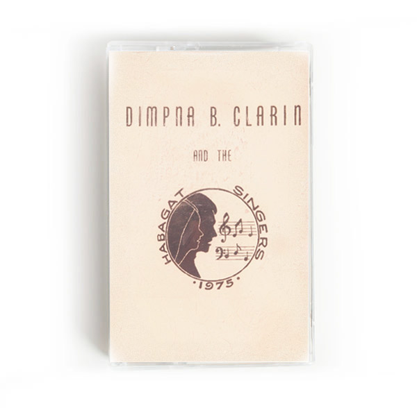 DIMPNA B. CLARIN AND THE HABAGAT SINGERS (TAPE)
