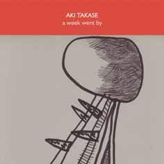aki takase - A week went by