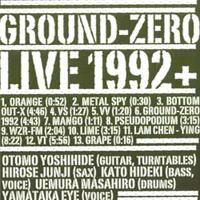 ground zero - Live 1992 +