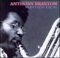 anthony braxton - News from the '70s