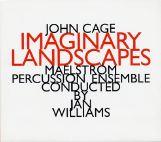 john cage -  Imaginary Landscapes