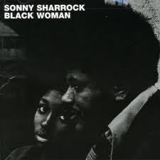 sonny sharrock - Black Woman