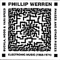 PHASES AND OTHER PIECES - ELECTRONIC MUSIC (1968-1971)