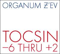 TOCSIN - 6 THRU +2