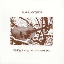 mark mcguire - Solo Acoustic Vol. 2