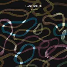 hans koller - bill frisell - Cry, Want