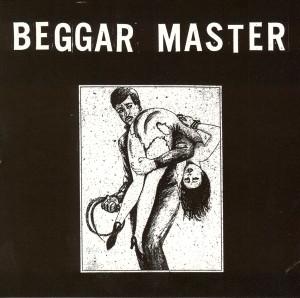 BEGGAR MASTER