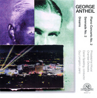 GEORGE ANTHEIL: PIANO CONCERTO NO. 2