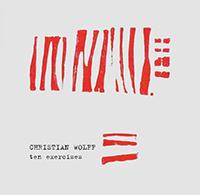 christian wolff - Ten Exercises