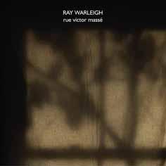 ray warleigh - Rue Victor Massé