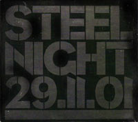 Steel Night 29.11.01