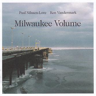 ken vandermark - Milwaukee Volume