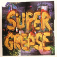 astral social club - Super Grease