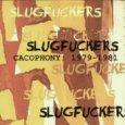 CACOPHONY: 1979-1981