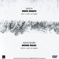 WHITE NIGHTS/DRONE FIELDS