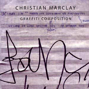 christian marclay - Graffiti Composition