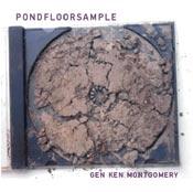 gen ken montgomery - Pondfloorsample