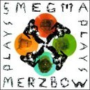SMEGMA PLAYS MERZBOW