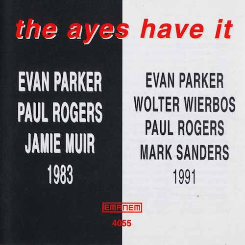 evan parker - The Ayes Have It