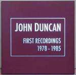 john duncan - Early recordings 1978-1985