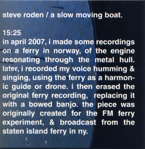 steve roden - A Slow Moving Boat