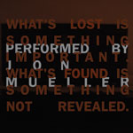 jon mueller - What's lost...