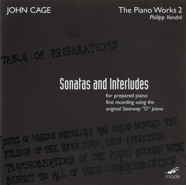 The Piano Works 2 - Sonatas And Interludes For Prepared Piano