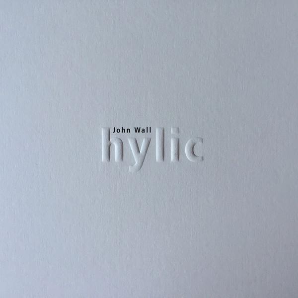 john wall - Hylic