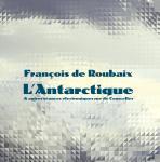 L'ANTARCTIQUE & AUTRES SéANCES éLECTRONIQUES RUE DE COURCELLES