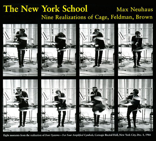 The New York school. Nine realizations of Cage, Feldman, Brown