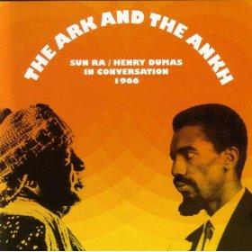 henry dumas - sun ra - The Ark And The Ankh