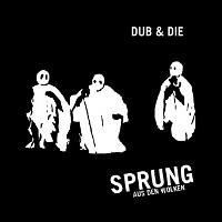 DUB & DIE PLUS