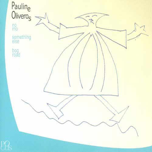 pauline oliveros - No mo