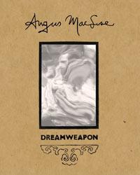DREAMWEAPON: THE ART & LIFE OF ANGUS MACLISE