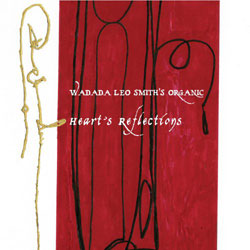 wadada leo smith - Heart's Reflection