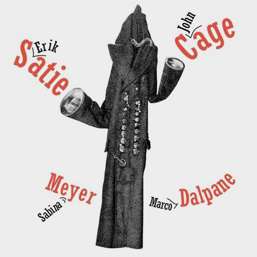 sabina meyer - marco dalpane - john cage - erik satie - Cabaret per Nulla
