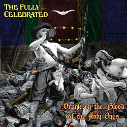 DRUNK ON THE BLOOD OF THE HOLY ONES