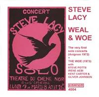 steve lacy - Weal & woe