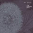 oren ambarchi - In The Pendulum's Embrace